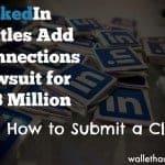 LinkedIn Add Connections Lawsuit Settlement – $13 Million Settlement