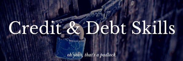 Credit & Debt Skills