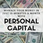 2017 Personal Capital Review – How I Track My Investments for Free in 15 Minutes a Month