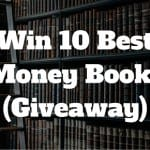 Win 10 of the Best Personal Finance Books Ever [Giveaway]