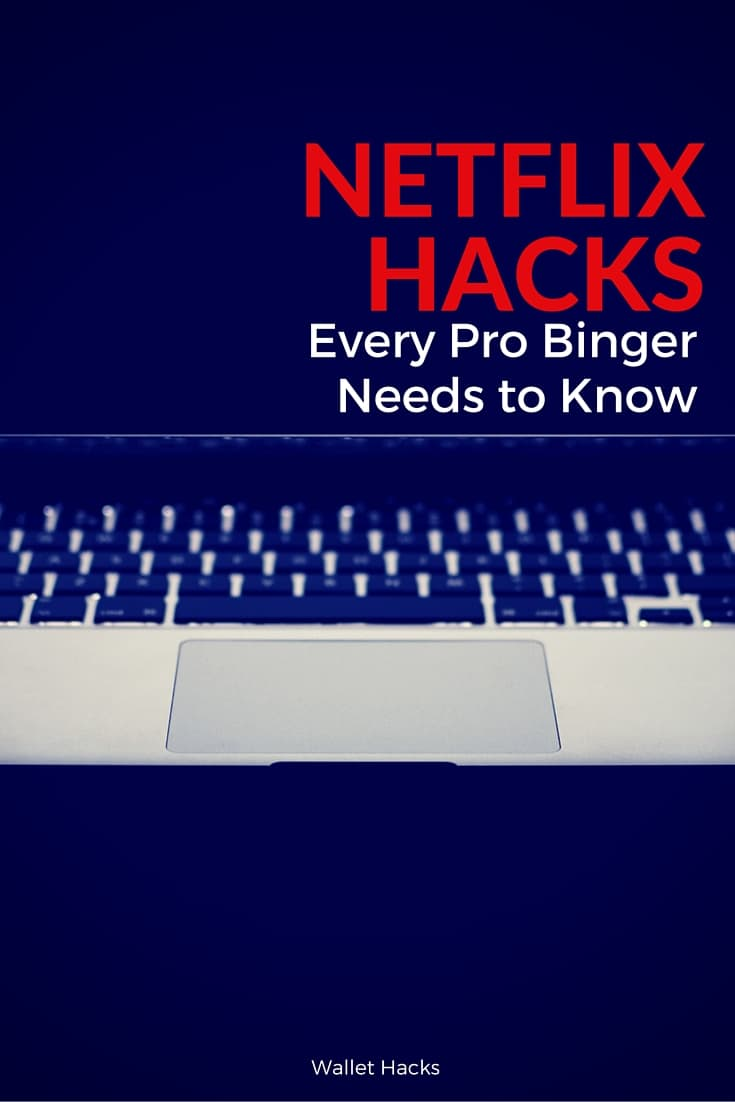 11+ Hacks Every Netflix Every Pro Binger Needs to Know!