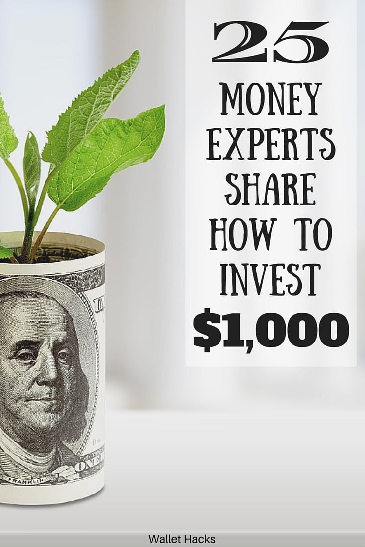25 Money Experts Share The Best Way To Invest $1,000