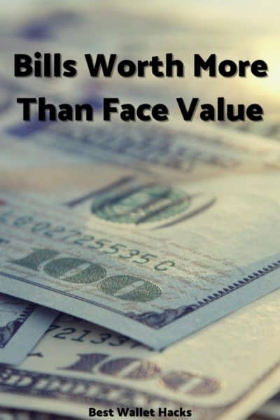 bills worth more than face value