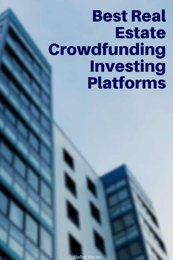 2019 Ultimate Guide to Crowdfunding Real Estate Investing Sites