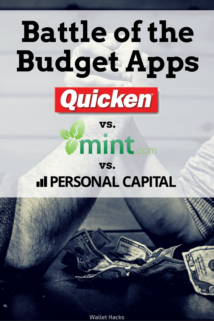 Battle of the Budget Apps: Quicken vs  Mint vs  Personal Capital