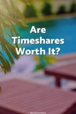 Are you considering a timeshare? If so, learn all about them, what to watch out for, and why my friend thinks they're totally worth it! (and I don't)