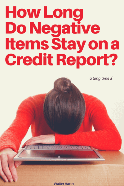 How Long Does Negative Information Stay on a Credit Report?