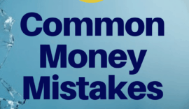 We all make mistakes, see the six most common money mistakes and how easy it is to fix them!