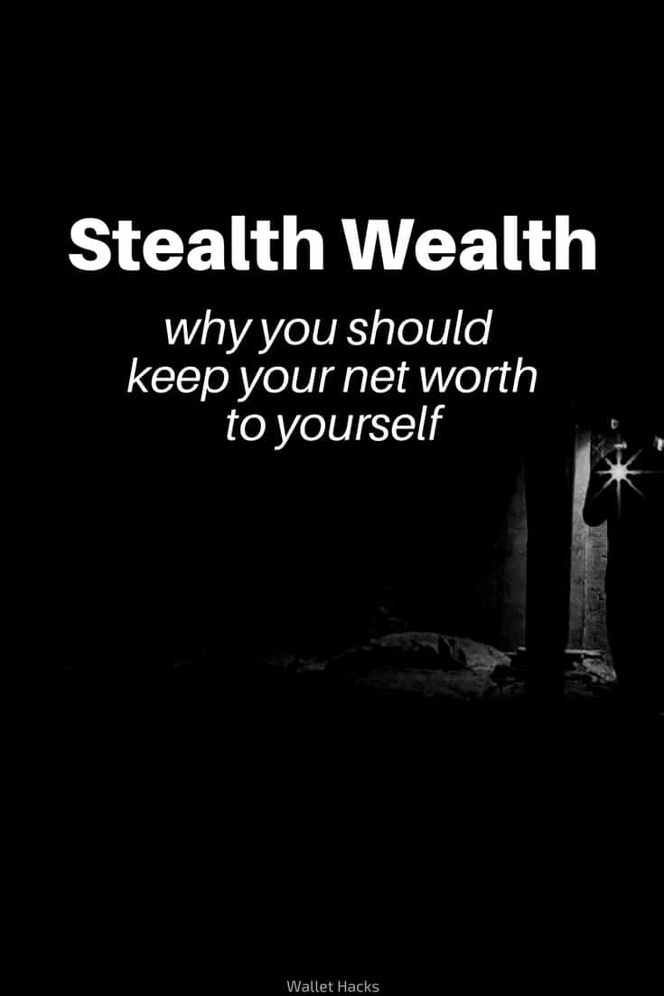 Stealth Wealth: Why True Wealth is Best Kept to Yourself