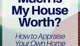 how to find out how much my house is worth