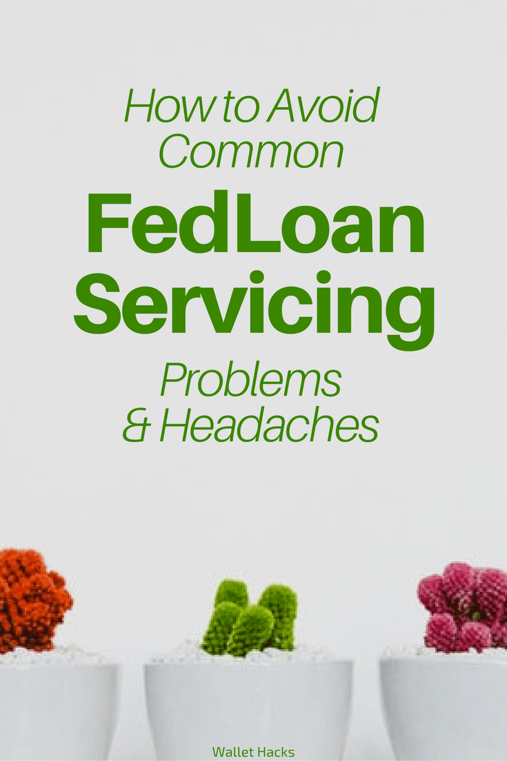 Fedloan Student Loans >> FedLoan: How to Avoid Common Servicing Problems
