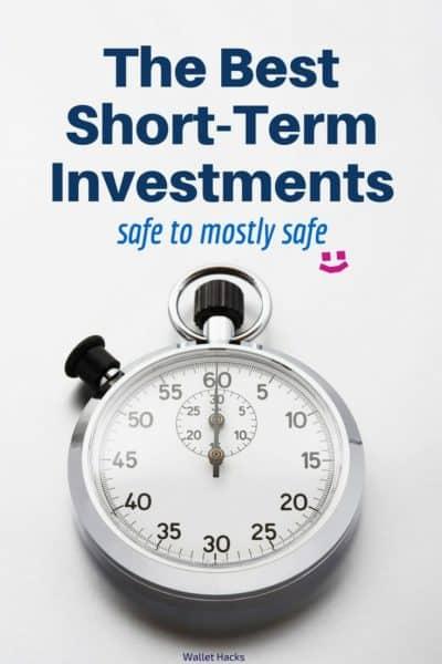 Best Short Term Investments – Safe & Low-Risk Options