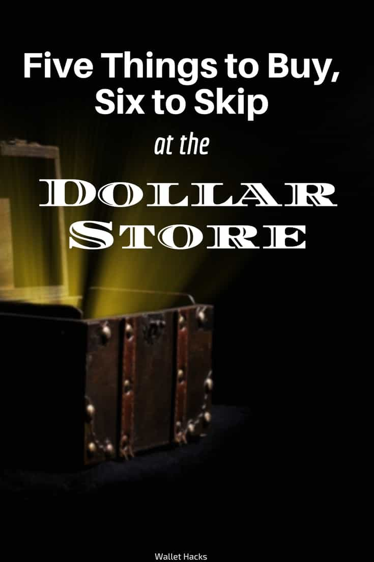Dollar Store Guide To Health And Wellness Five You Should Buy Six You Should Skip
