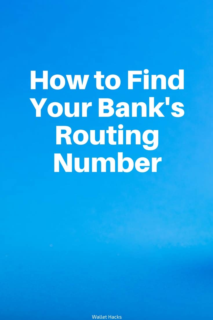 How to Find Your Bank's Routing Number