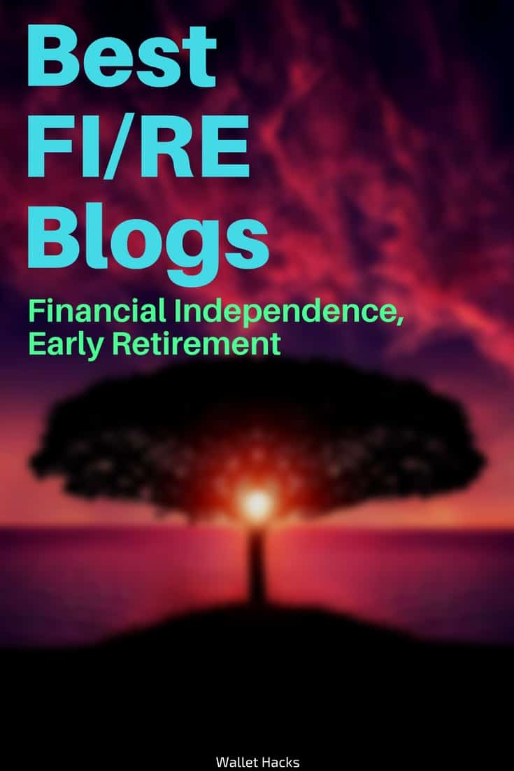 Best FIRE (Financial Independence, Early Retirement) Blogs You