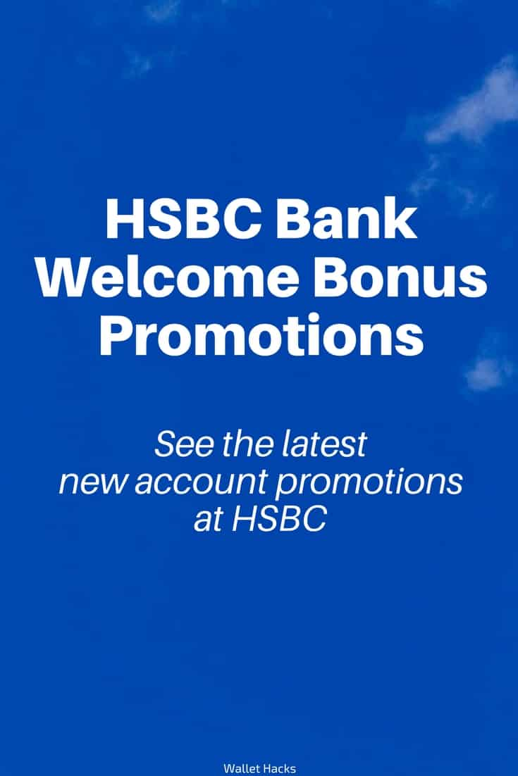 HSBC Bank Welcome Promotions: $200, $350, $750 for New HSBC Checking