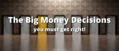 It's easy to focus on the small things, they're immediate and it feels good. But if you want to get rich, you MUST get the big things right or the small things are for naught. Learn the six big money decisions you MUST get right to get rich.
