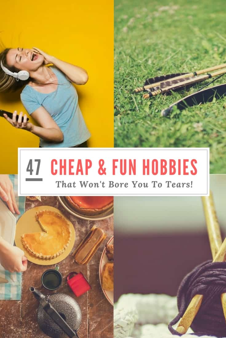 47 cheap fun hobbies you can start this weekend