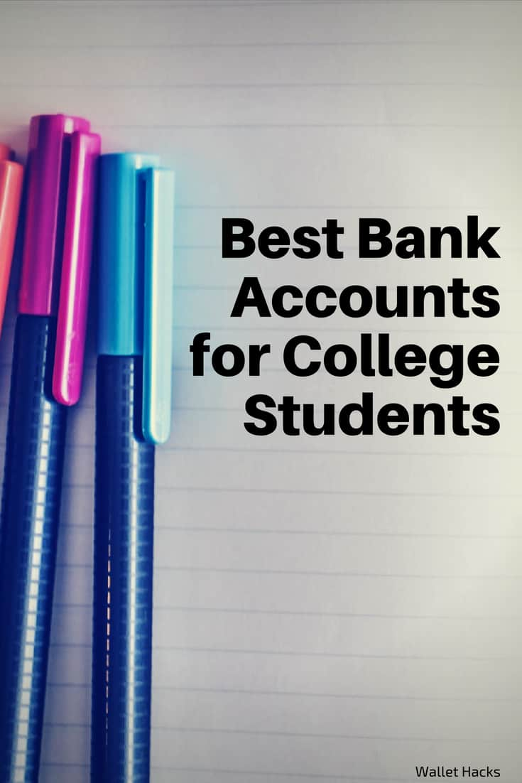 Best Bank Accounts for College Students