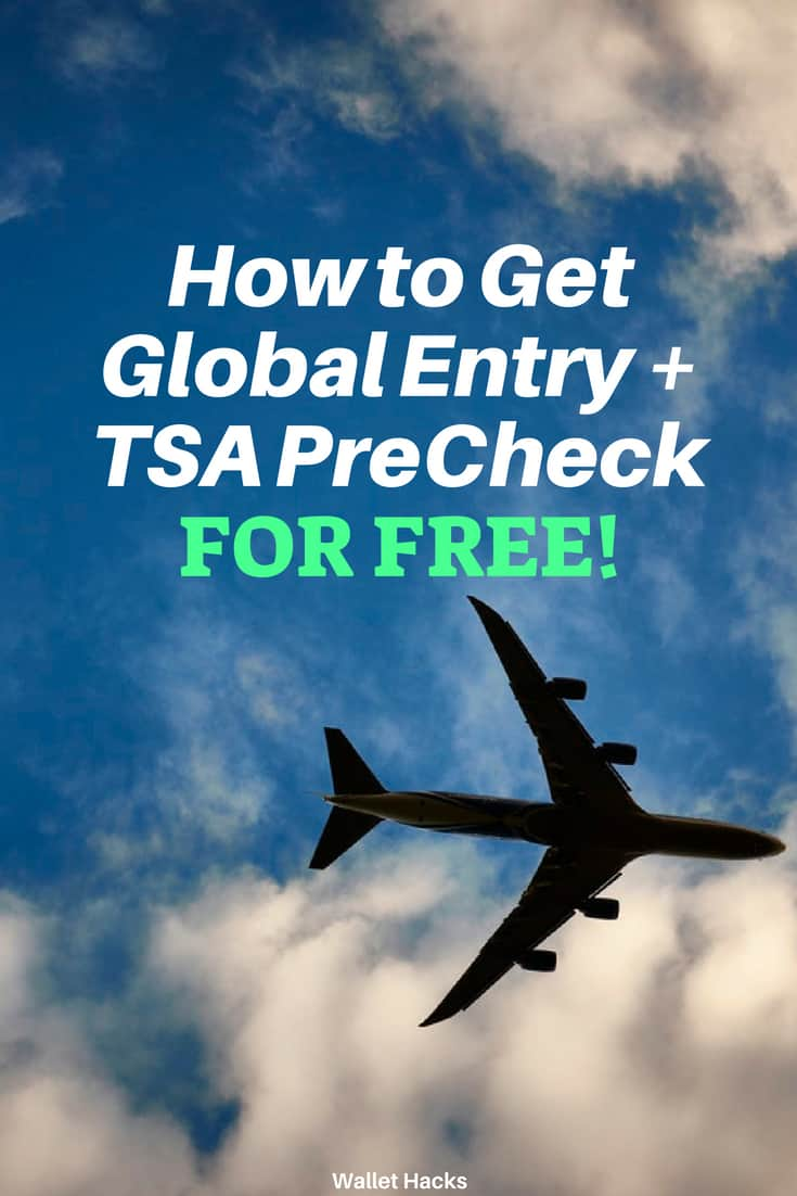 How to Get Global Entry or TSA PreCheck for Free
