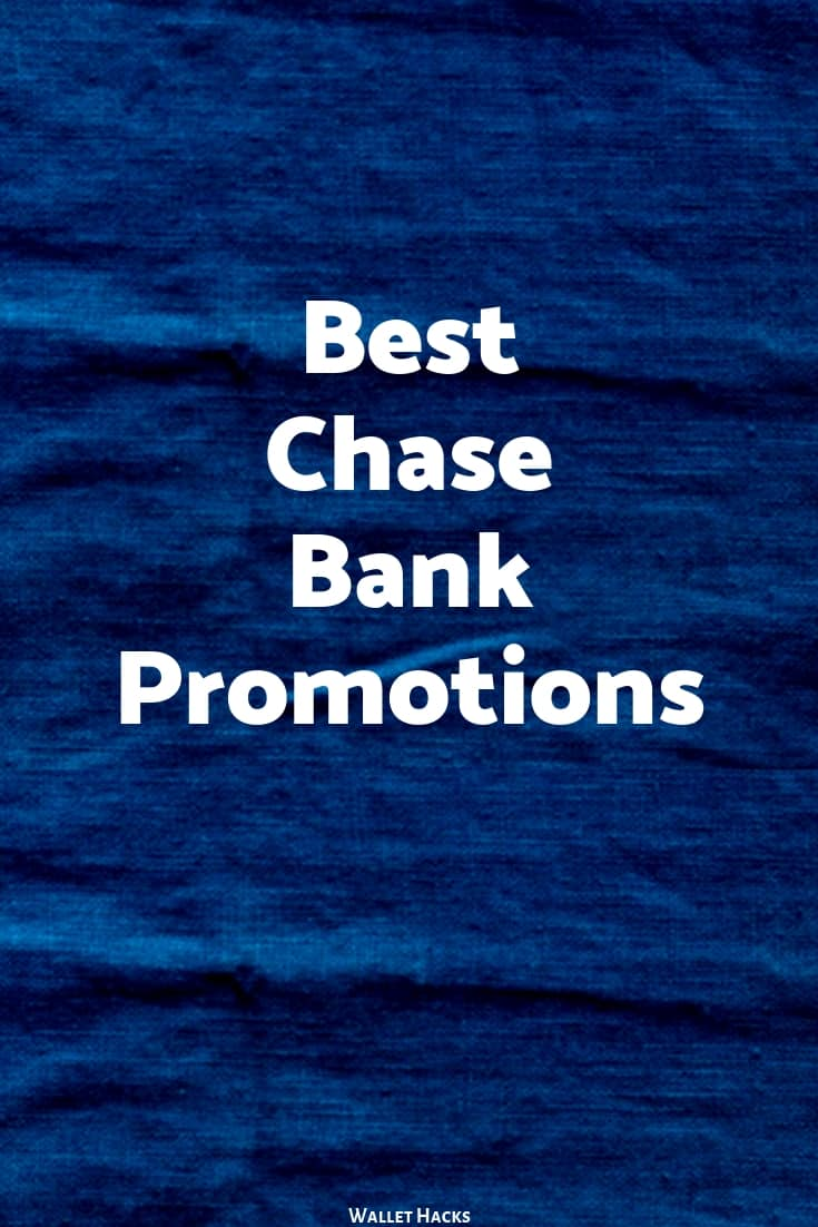 Handcurated List of the Best Chase Sign Up Bonuses in 2019