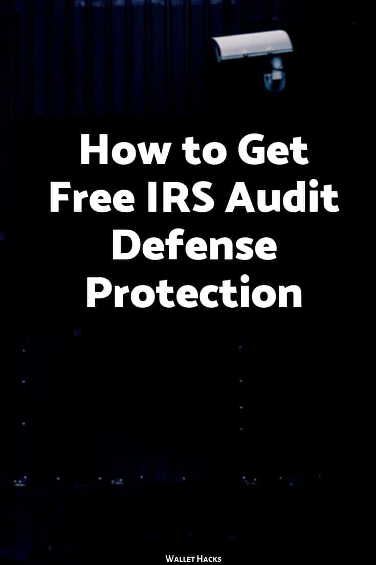 How to Get Free IRS Audit Defense Protection