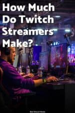Want to know how much Twitch streamers make? We break down revenues for subscriptions, donations, sponsorships, and more!