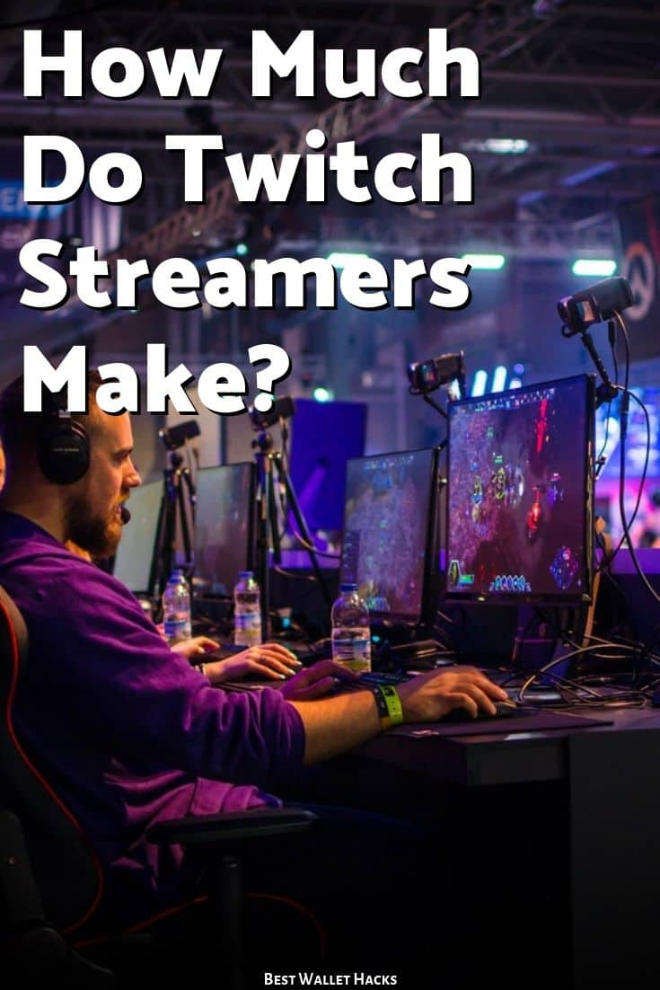 How Much Do Twitch Streamers Make in 2019?