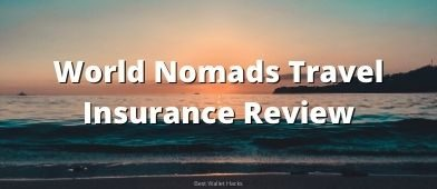 Travel insurance is important but should you buy it from World Nomads? We take a closer look and see what they offer.