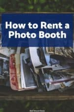 Whether it's for a wedding, birthday party, or just a family gathering - photo booths are always a hit. You can rent one from a company or do-it-yourself, but make sure you learn the best way to rent a photo booth today so you can save money and hassle!