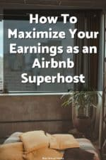 Thinking about hosting your place on Airbnb? Learn what it takes to become an Airbnb superhost and maximize your rental earnings!