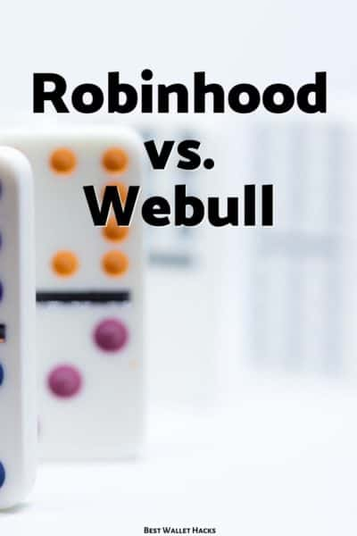 Robinhood and Webull are two of the more popular investing apps available and we compare and contrast the two to help you decide which is best for you!