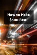Need to make $500 fast? We share 19 ways you can side hustle your way to five hundred bucks as quickly as possible.