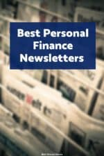There are a lot of free money newsletters packed with valuable knowledge. See which ones we like the most!