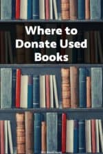 Do you want to reduce some clutter and donate your used books? Find out the best places to donate books to have the most impact!