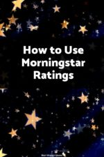 Morningstar ratings are used throughout the investment world to help analyze stocks and mutual funds - see how they work and how you can use them to find the best investments!