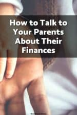 Talking to your aging parents about your finances can be difficult, Cameron Huddleston shares how best to approach this delicate subject.