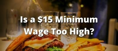 Is a $15 minimum too much or too little? Or just right? I compare it with a few numbers to really understand where it fits.