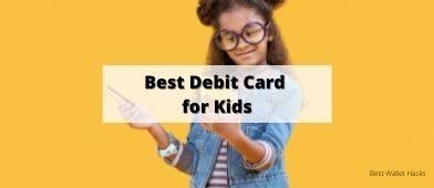 Best Debit Card for Kids
