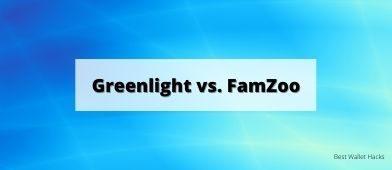 Greenlight vs. FamZoo